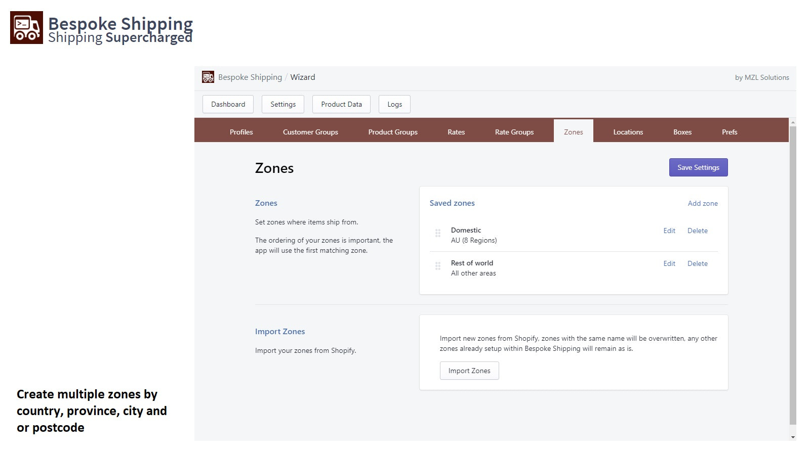 Create zones by country, province, city and postcode