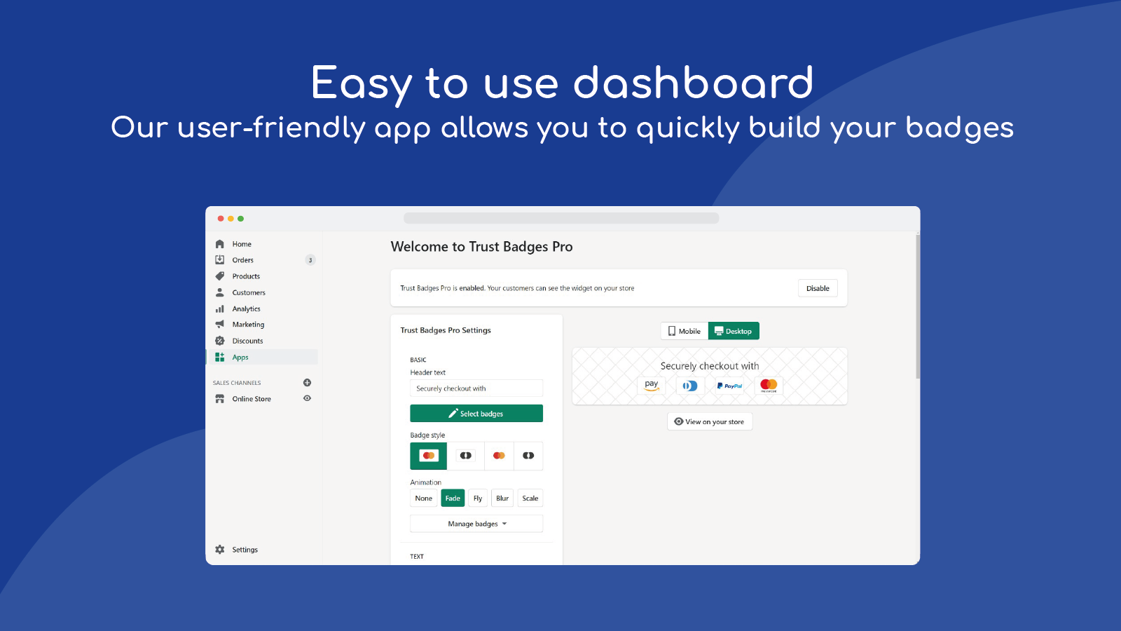 easy to use dashboard to quickly build your badges