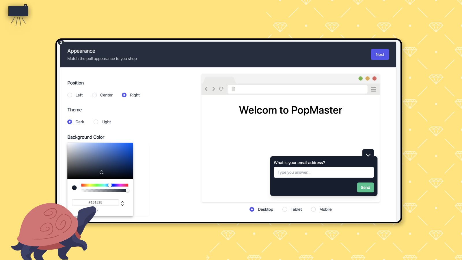 Customize your popup with live preview