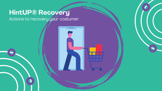 HintUP® Recovery - Actions to recovery your costumer