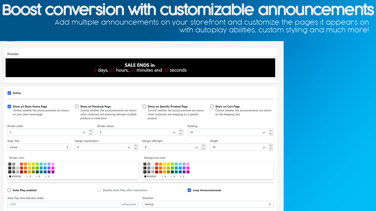 Boost conversion with customizable announcements