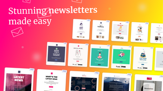 Choose an email template to create a newsletter in just minutes