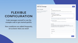 Flexible message configuration
