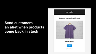 Send customers an alert when products come back in stock
