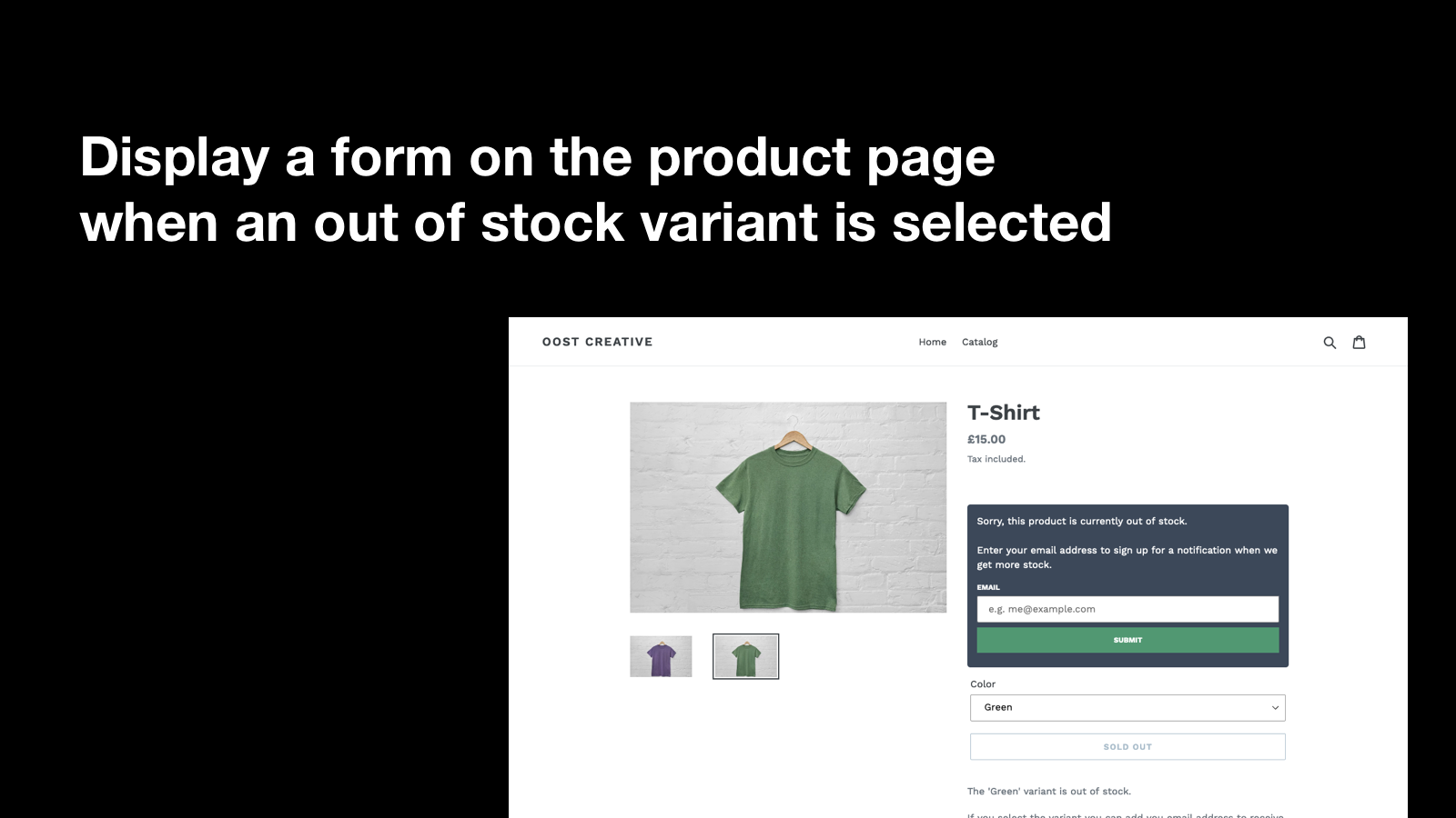 Display a form on the product page when an out of stock variant