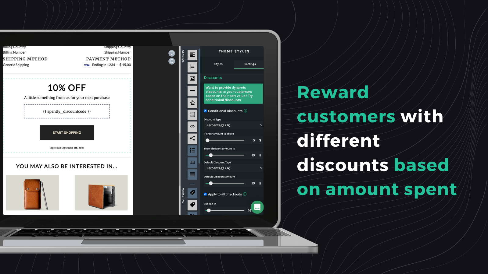 Reward customers with different discounts based on amount spent