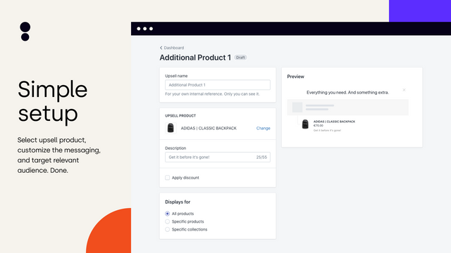 Upsell Setup – Configure product upsell, messaging and targeting