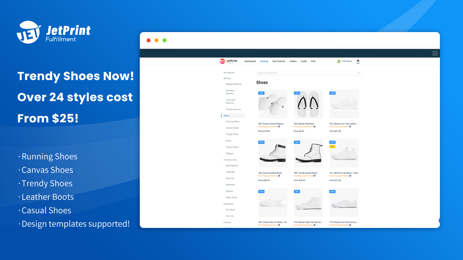 35+ Print On Demand Shoe products supported now.
