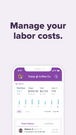 Track labor costs, overtime hours, and hours worked