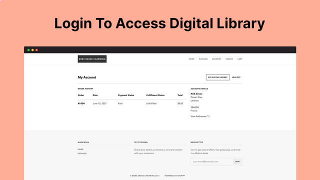 Customers can login to access past digital purchases