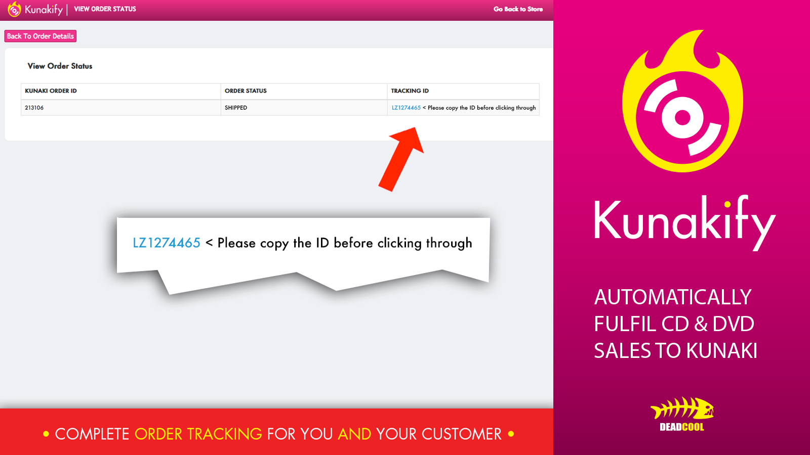 Complete order tracking for you and your customer