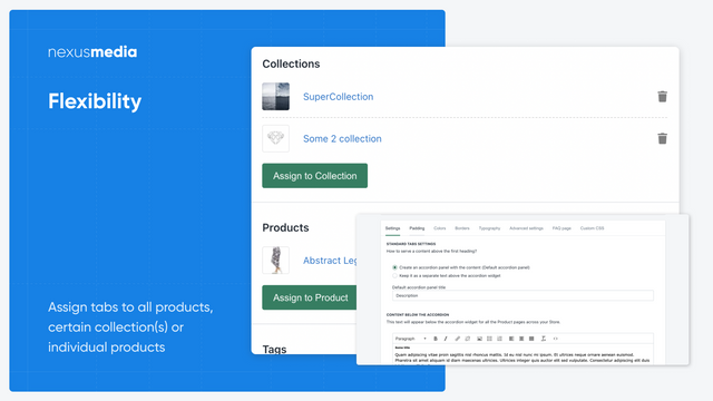 Flexibility. Apply accordion tabs to all your products at once