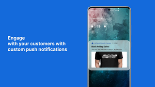 Engage with your customers with custom push notifications