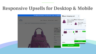 Responsive upsells & cross-sells on desktop and mobile