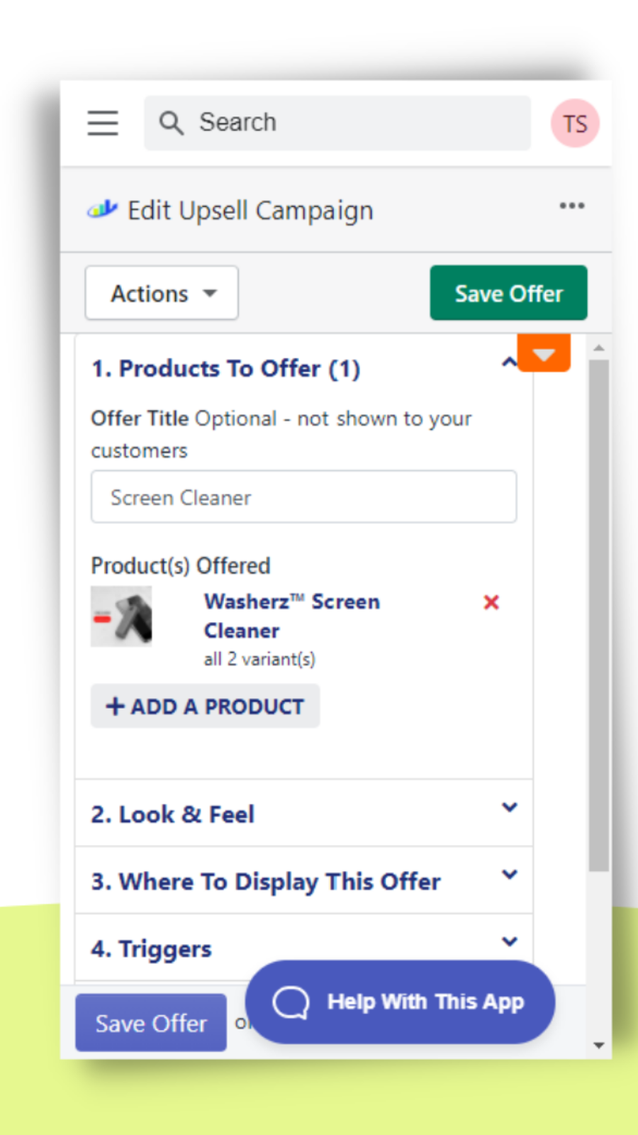 Create offers on the go & get support on mobile devices