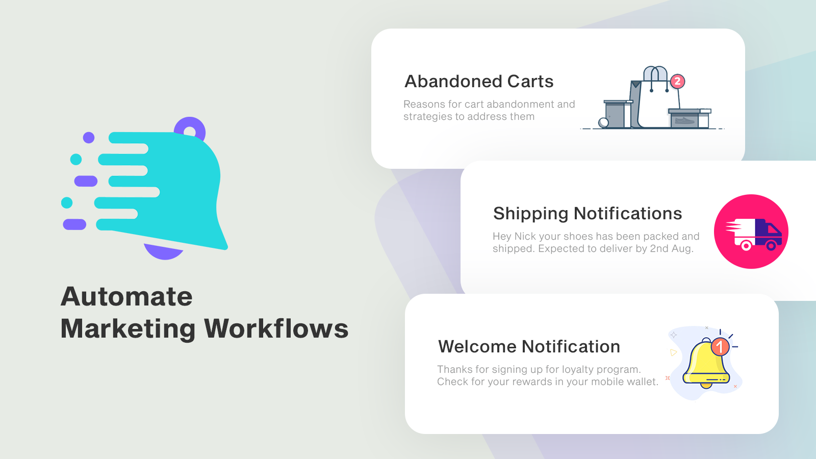 Send automated messages for shipping notifications, promotions
