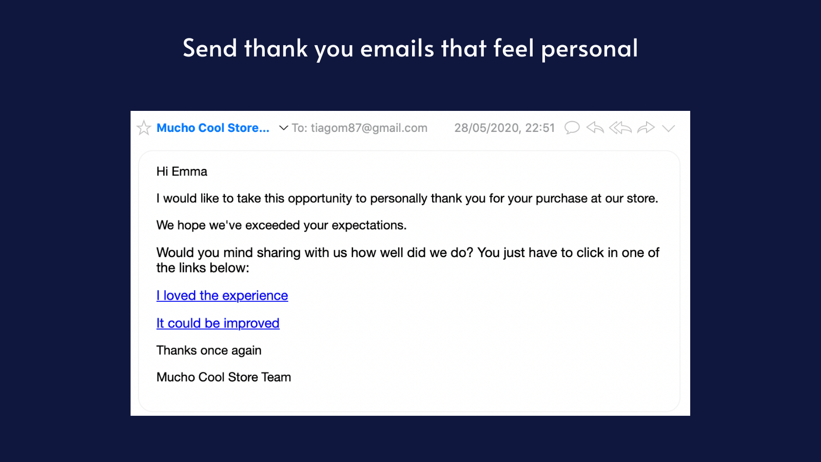 Send thank you emails that feel personal