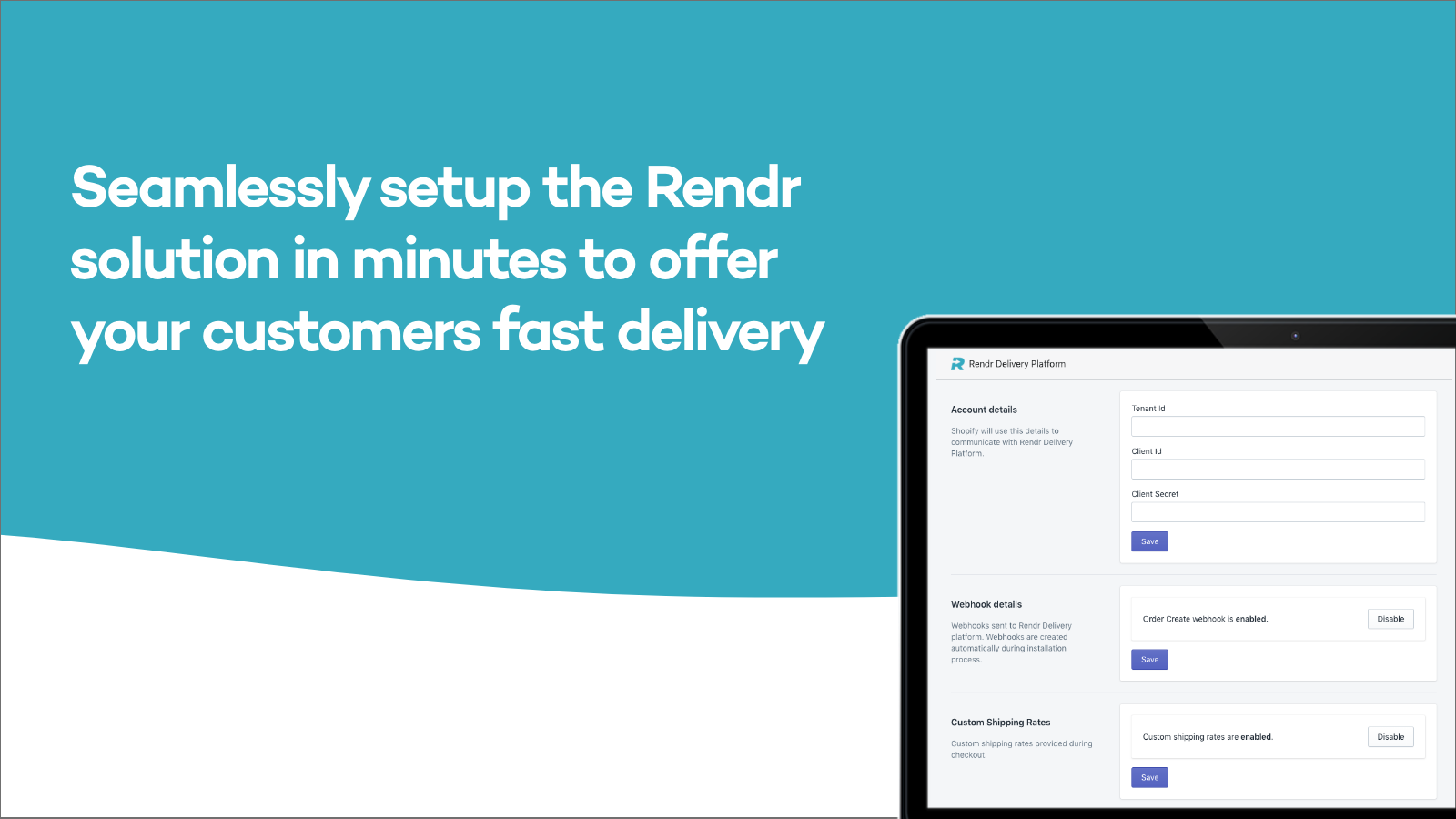 Seamlessly integrate in minutes