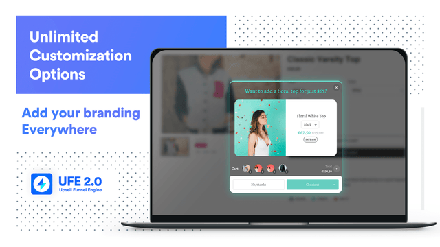 Unlimited customization options for the upsell funnel with brand