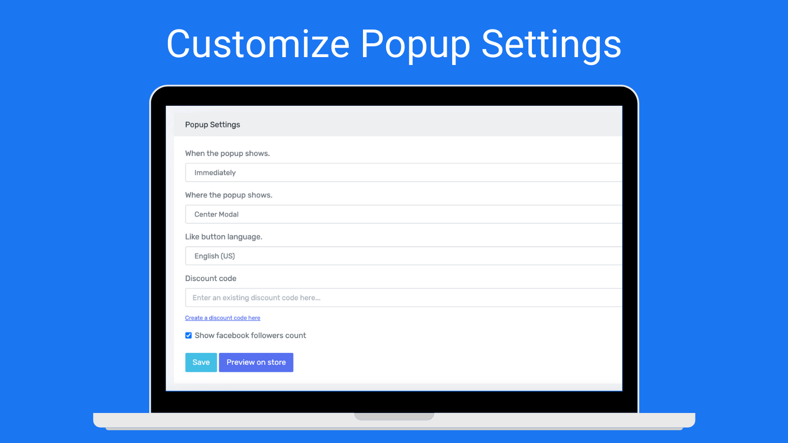 Customize Your Popup Settings