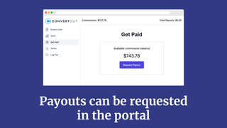 Payouts can be requested in the portal