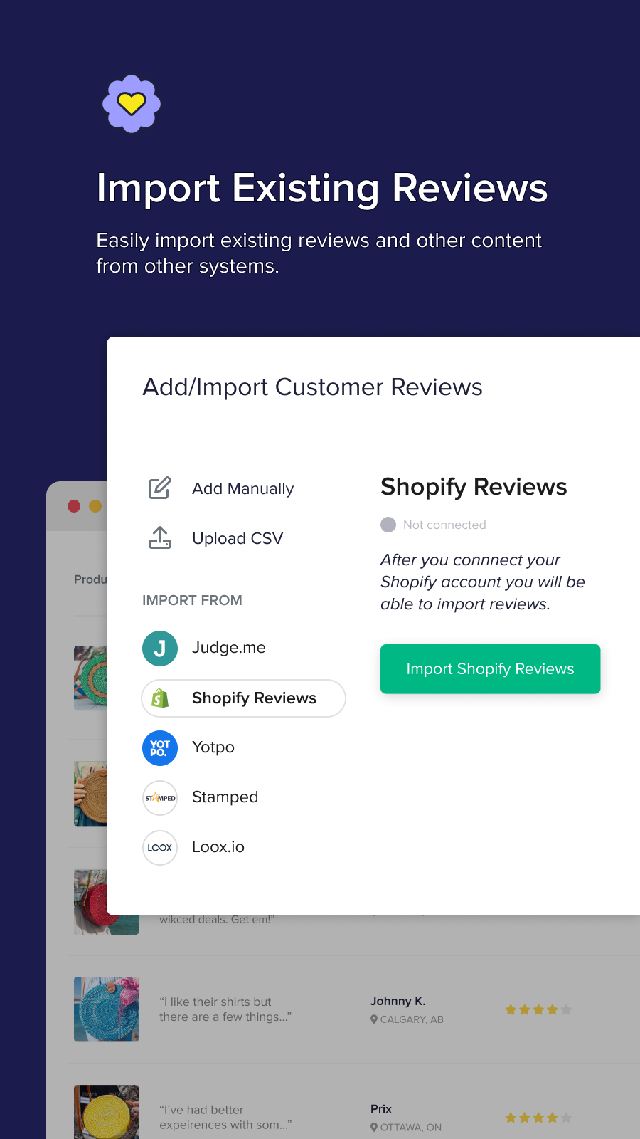 Import existing reviews in clicks to get a head-start.