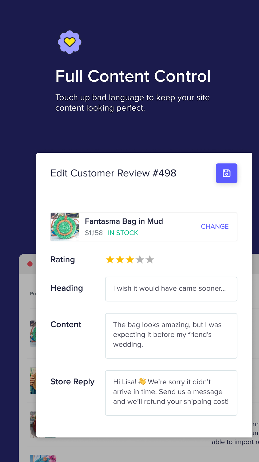 Clean & curate customer-submitted reviews, photos and videos.