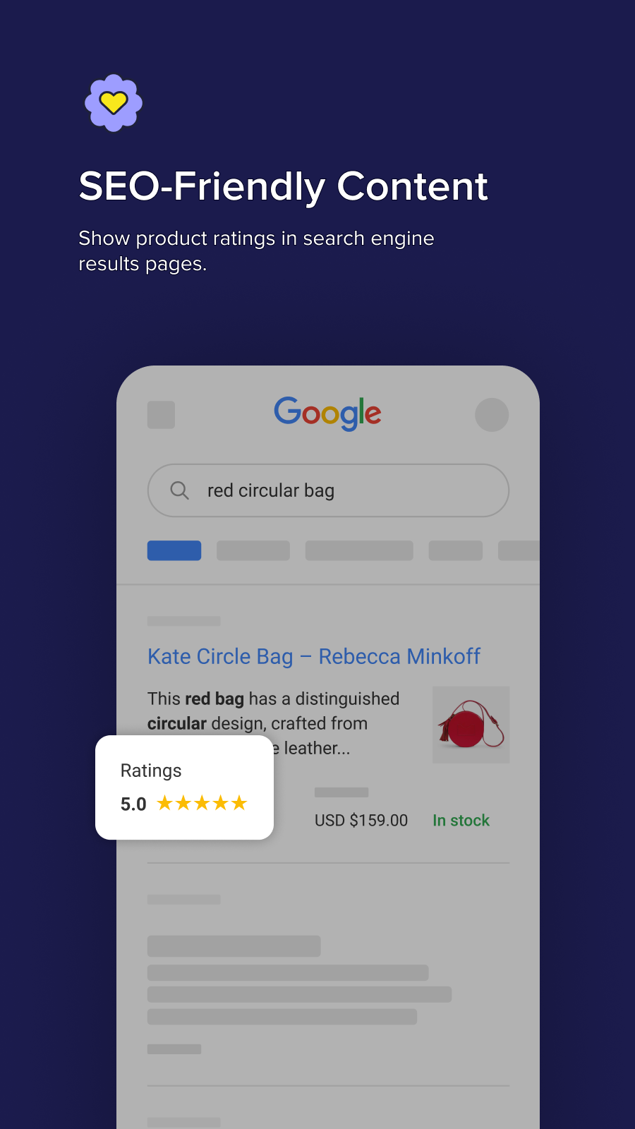 Show product ratings in Google with SEO-optimized reviews.
