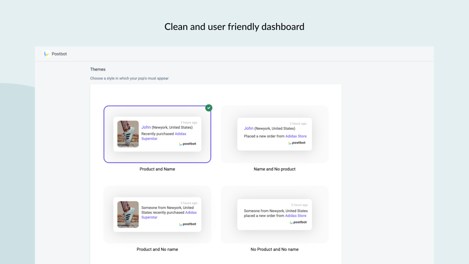 Clean and user friendly dashboard