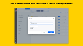Use custom views to have the essential tickets within your reach