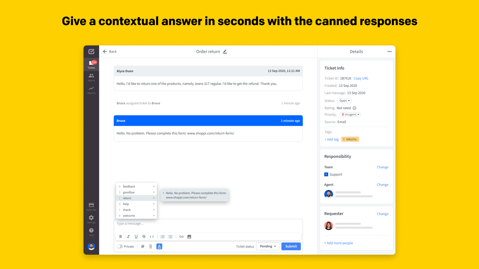 Give a contextual answer in seconds with the canned responses