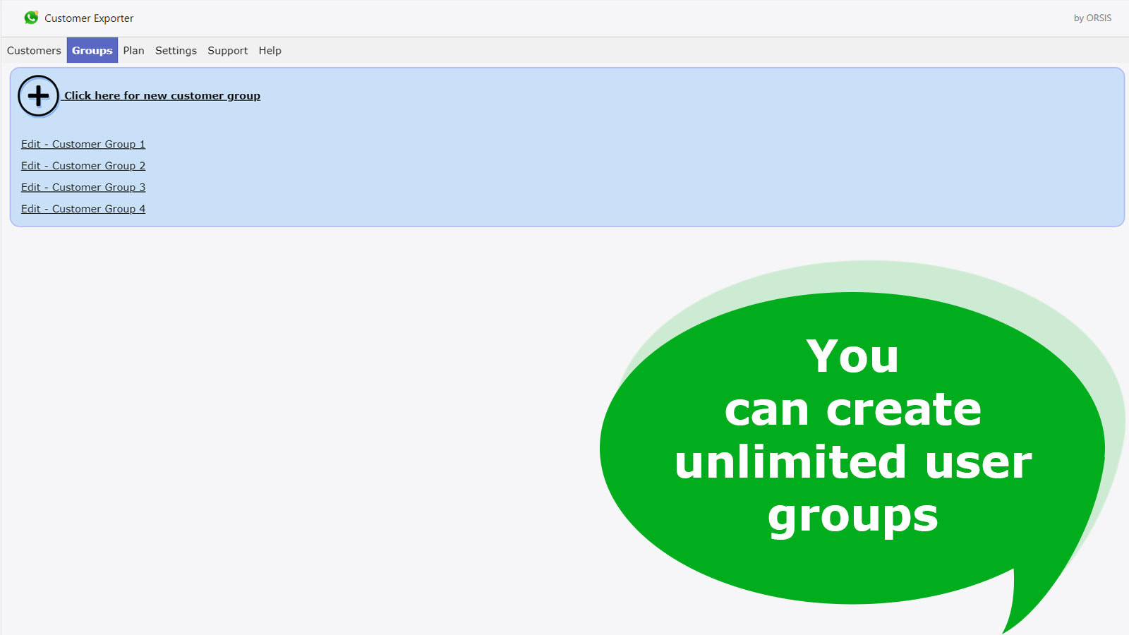 You can create unlimited user groups