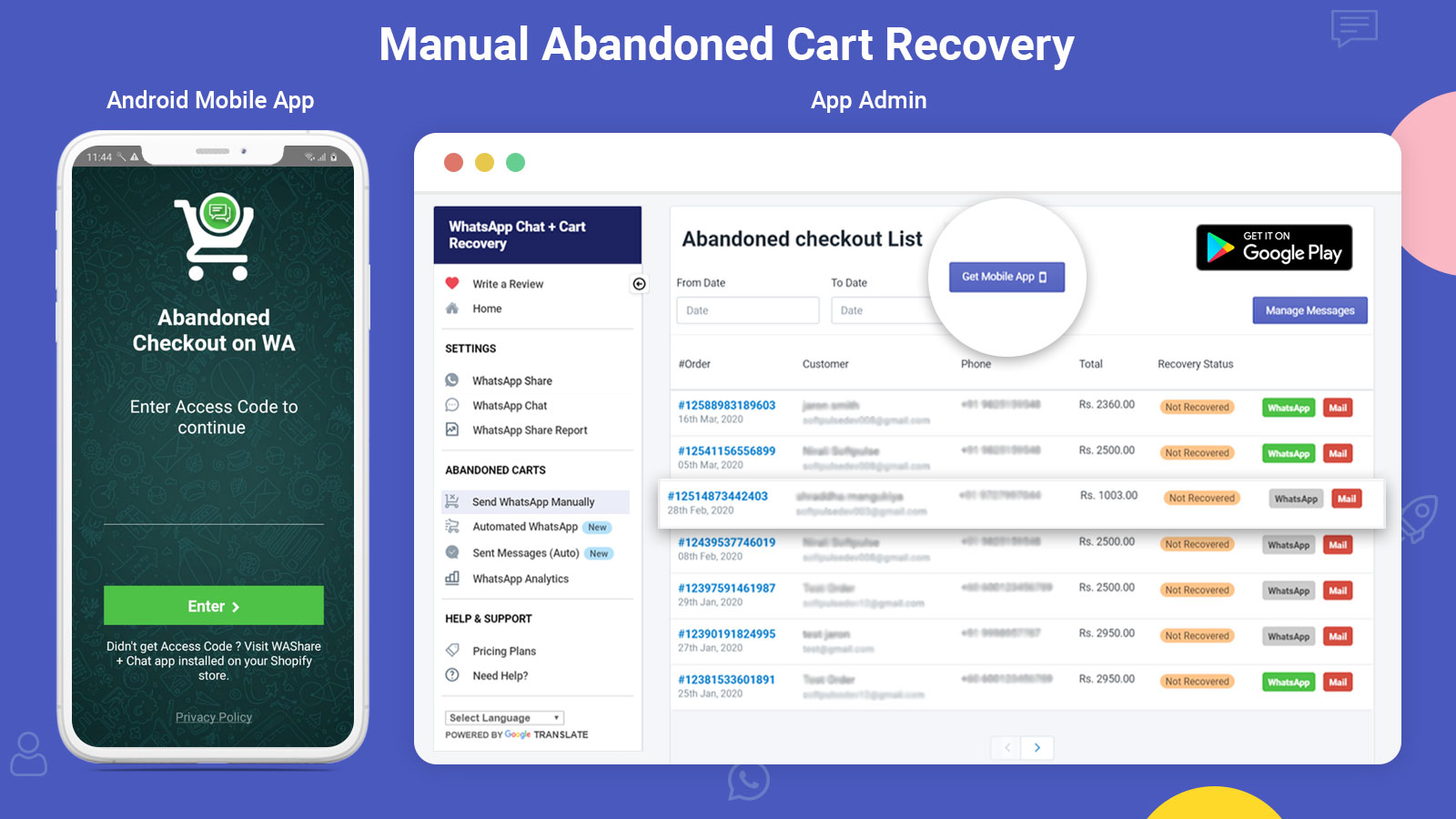 manual abandoned recovery using android, iOS app & app admin
