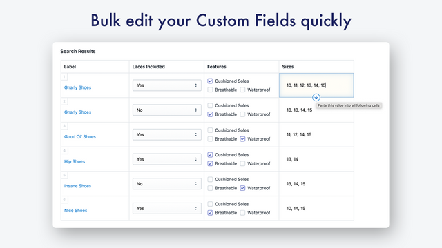 Quickly edit multiple products at once with our bulk editor