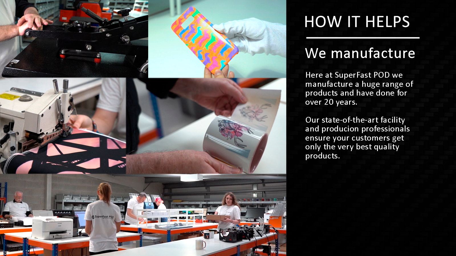 We manufacture