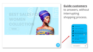 Guide customers to answers w/o interrupting shopping process