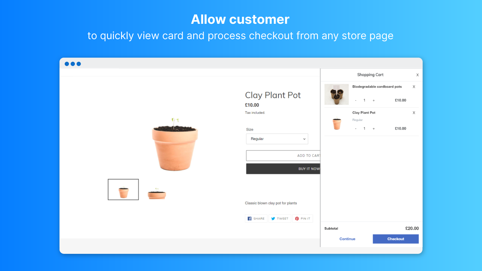 Allow customers to quickly view cart and process checkout