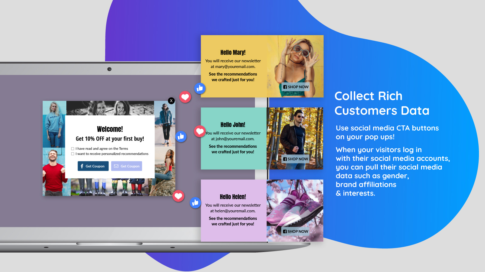 Use social media CTA buttons on your pop ups to collect data.