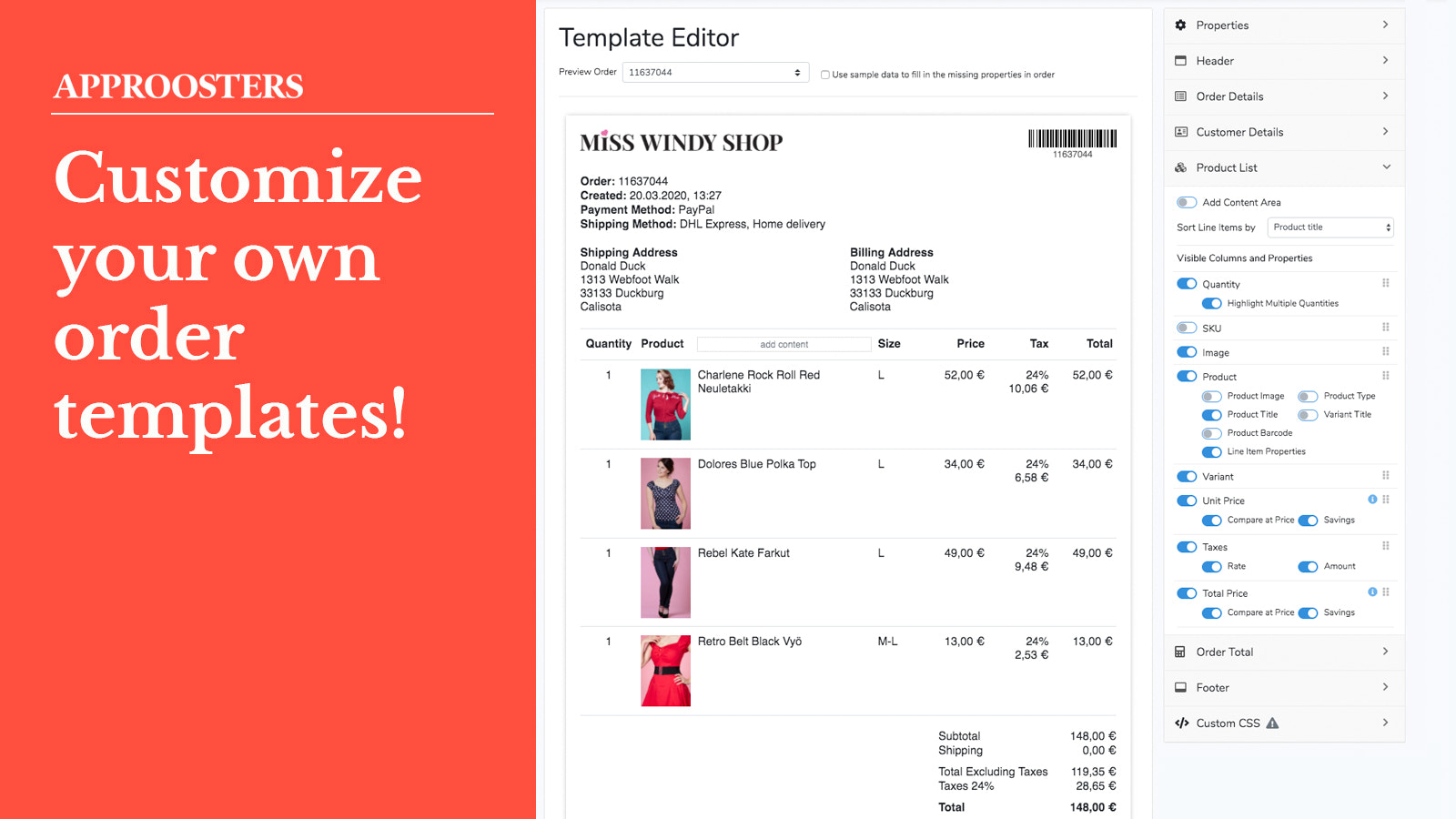 Order templates with easy customization.