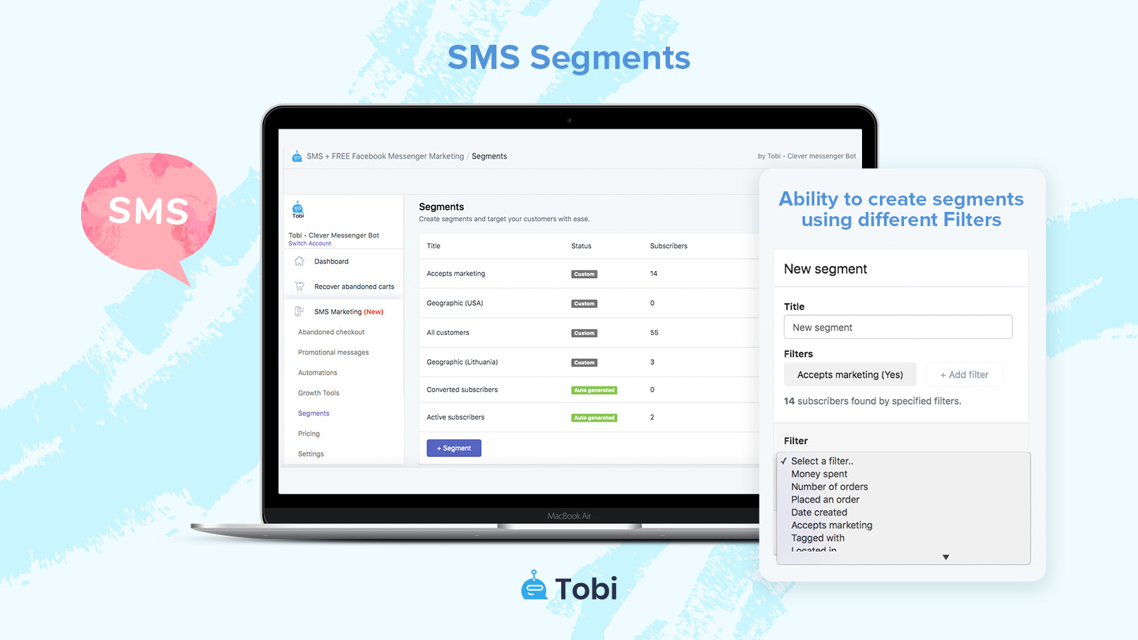 SMS Campaigns Segmentation having different filters