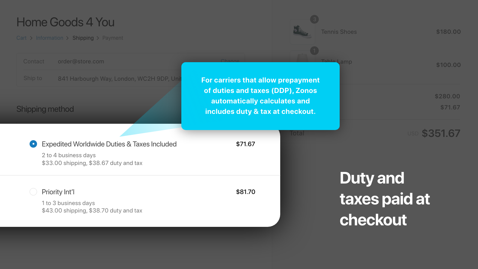 Duties and taxes paid at checkout