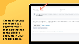 Create discounts connected to a customer tag.