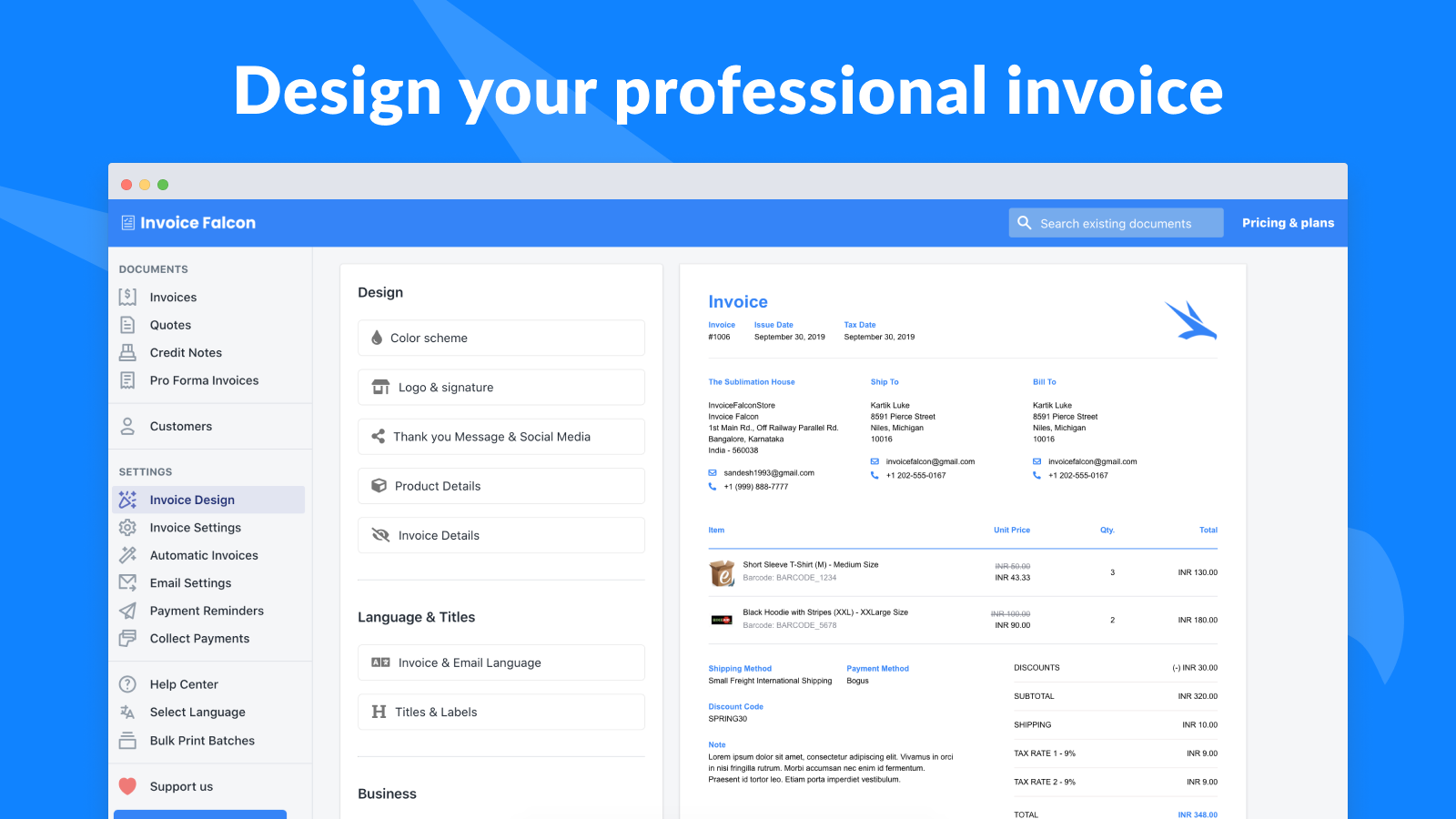 Easily design your professional invoice in a few clicks