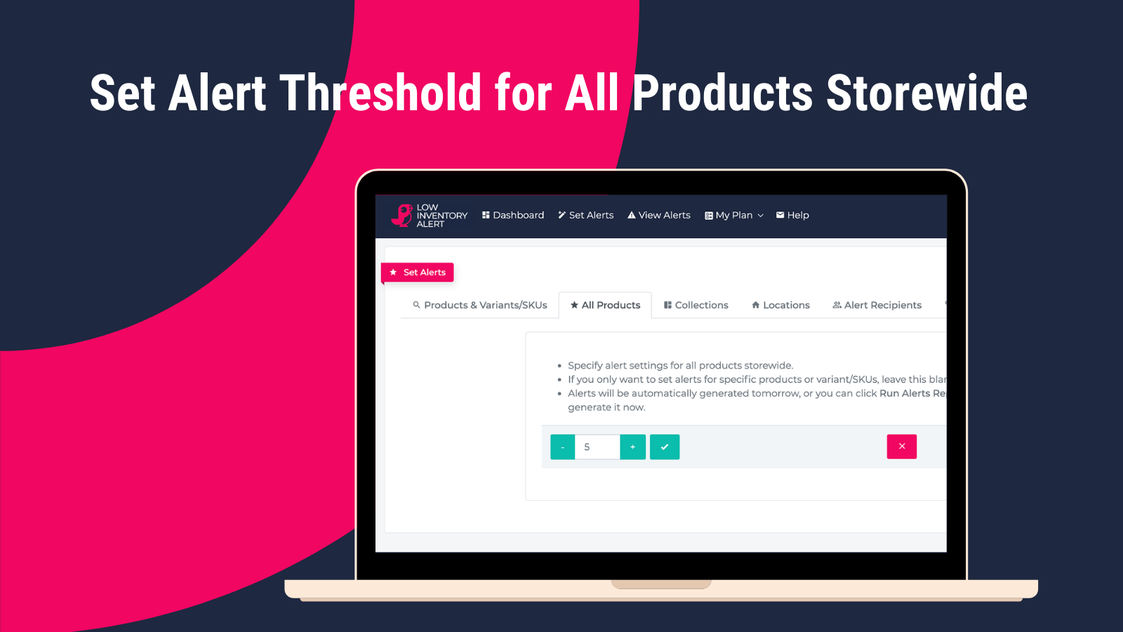 Set Alert Threshold for All Products Storewide