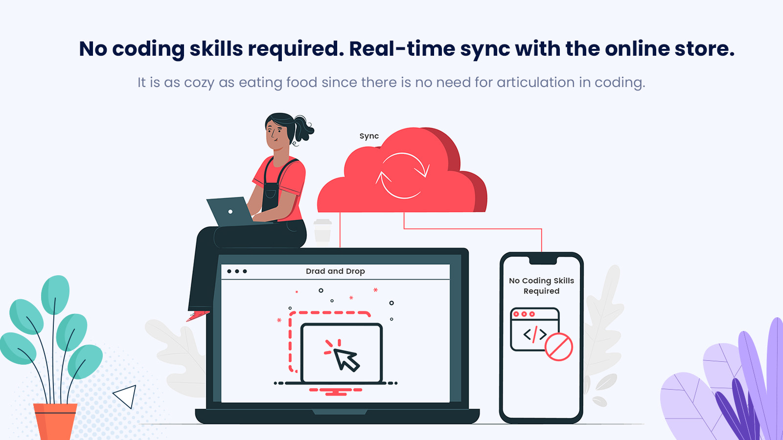 No coding skills required for app builder