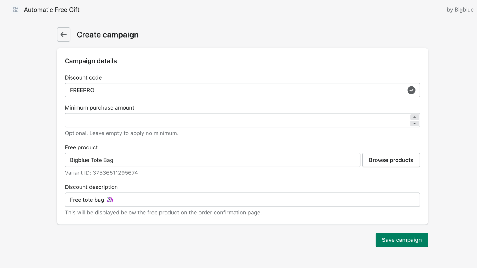 Create free product campaigns