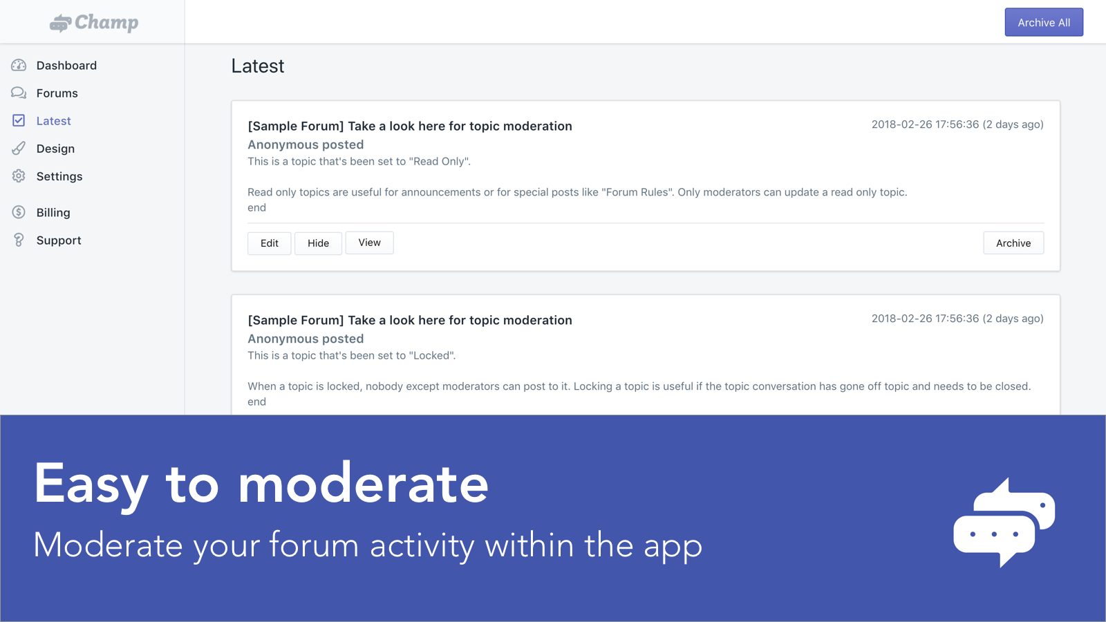 Forums are easy to moderate