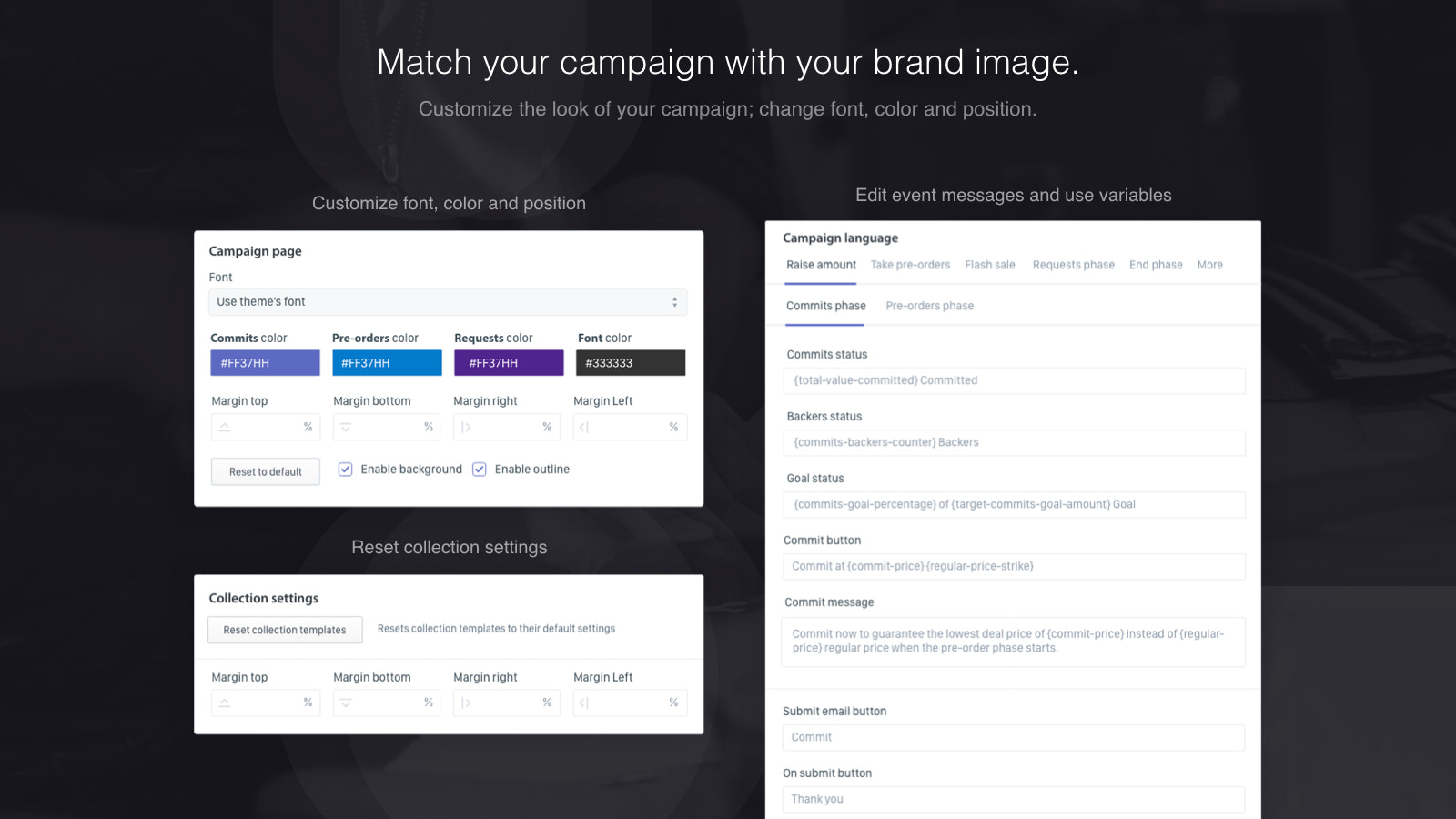 Match your campaign with your brand image.