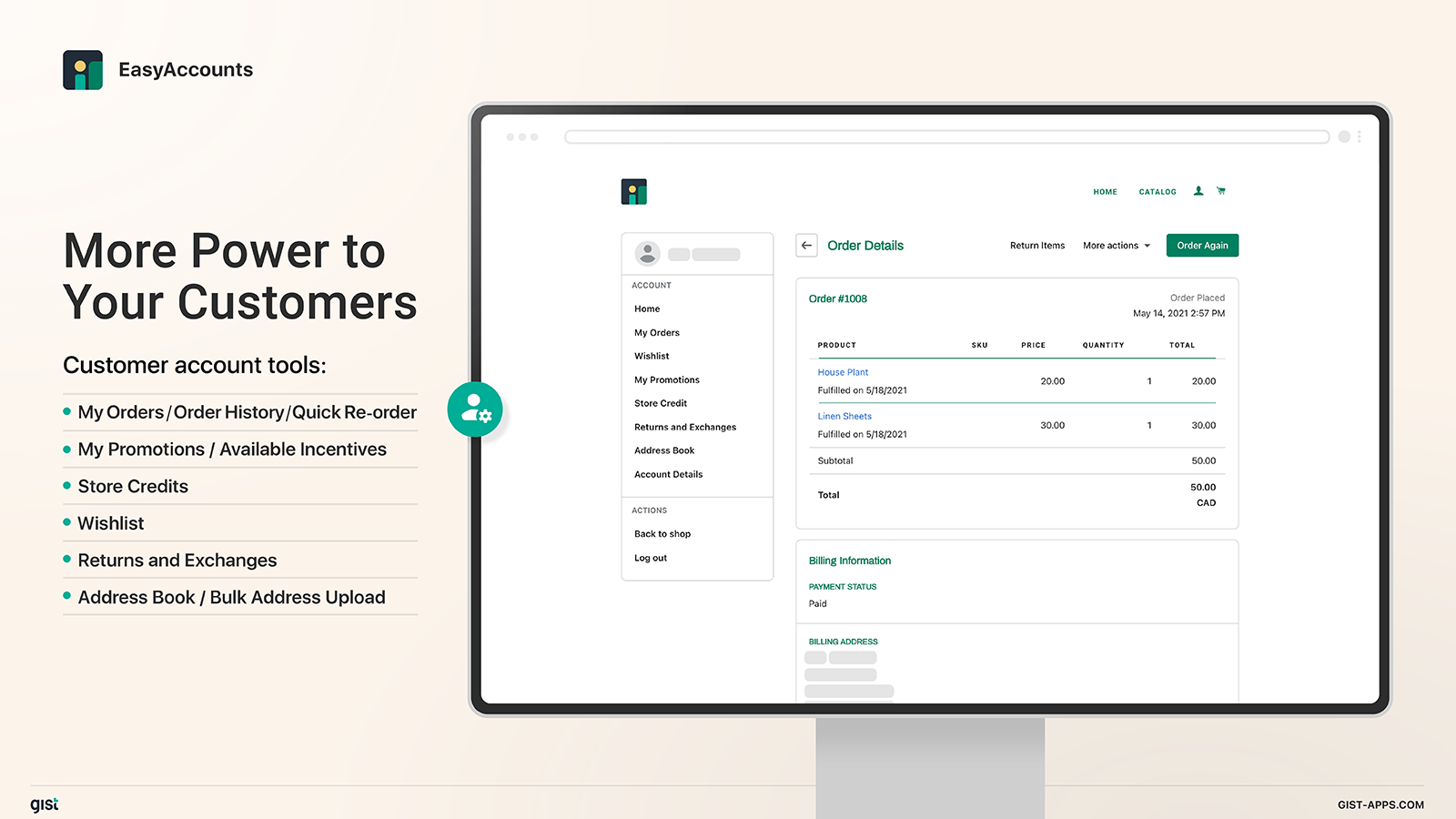 You customers can earn promotions and track their order history.