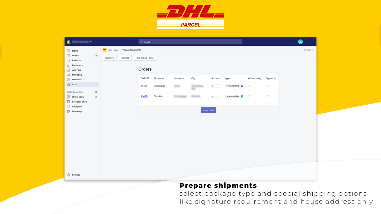 Prepare shipments, select your options and create labels